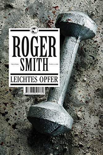 Roger Smith: »Leichtes Opfer«