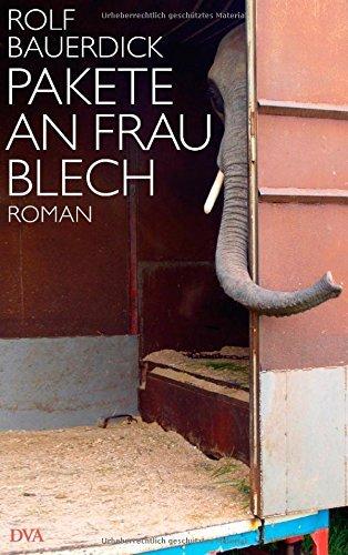 Rezension zu »Pakete an Frau Blech« von Rolf Bauerdick
