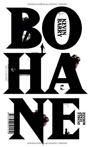 Rezension zu »Dunkle Stadt Bohane« von Kevin Barry