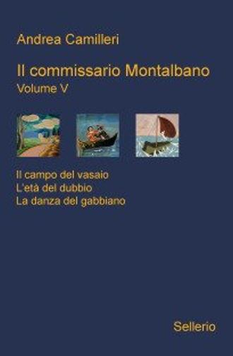 »Il commissario Montalbano. Volume V«